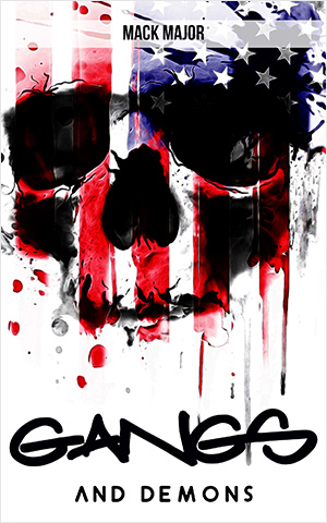 GANGS & DEMONS: Blood In, Blood Out